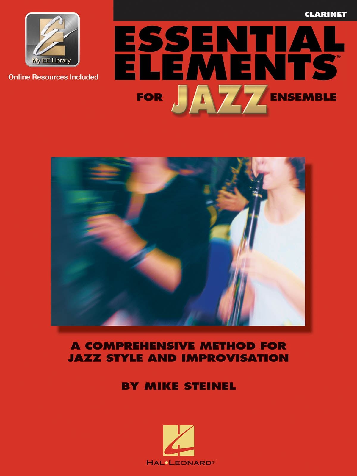 Essential Elements for Jazz Ensemble (Clarinet): Jazz Ensemble: Book & Audio