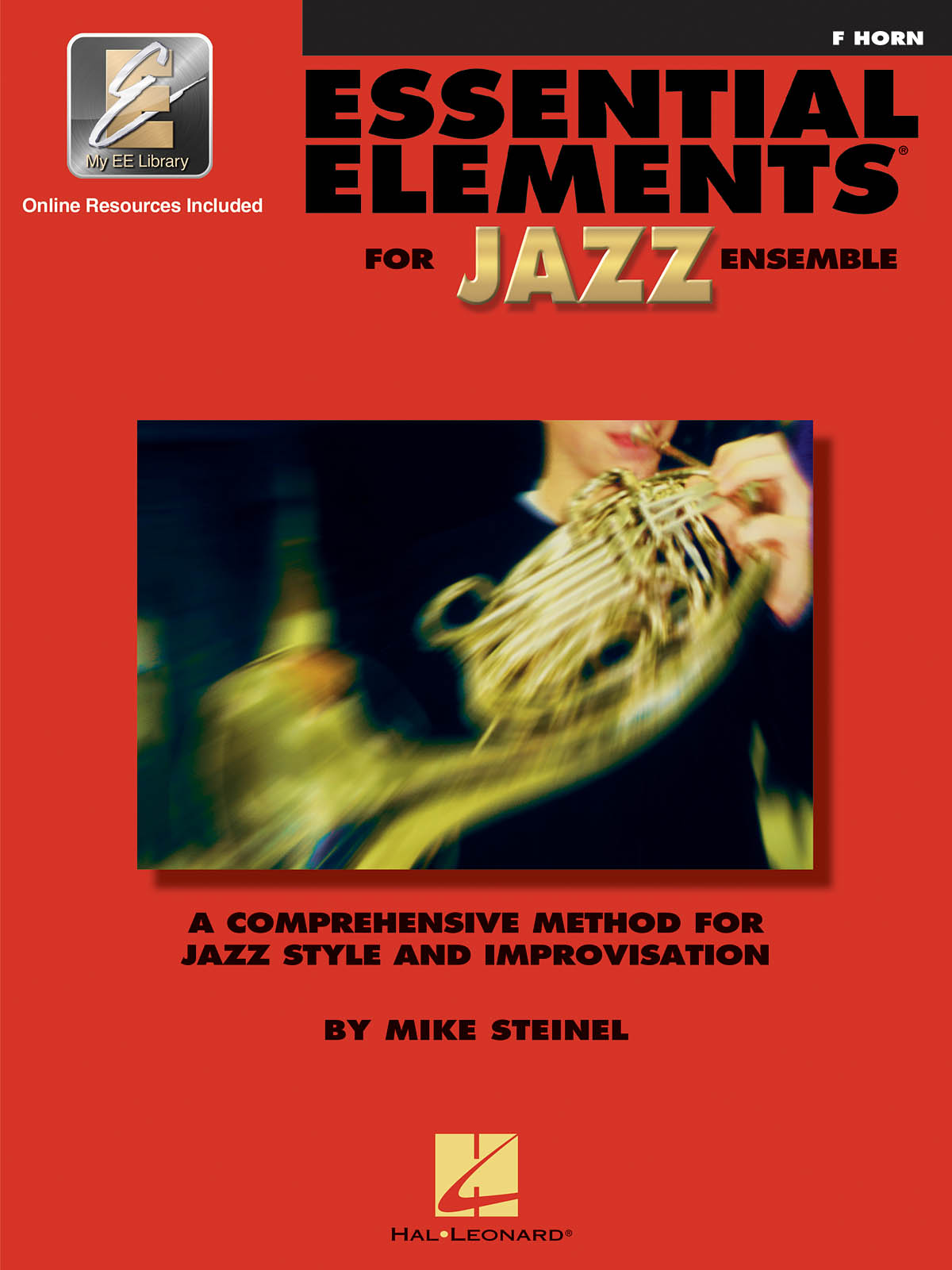 Essential Elements for Jazz Ensemble (Horn in F): Jazz Ensemble: Book & Audio
