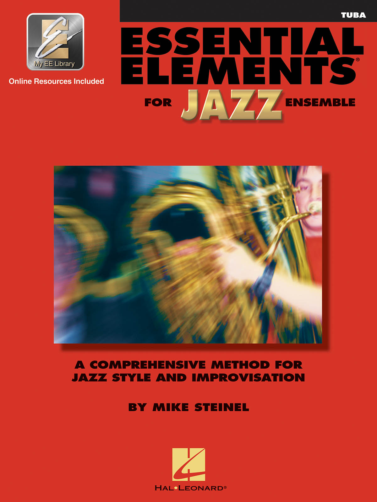 Essential Elements for Jazz Ensemble (Tuba): Jazz Ensemble: Book & Audio