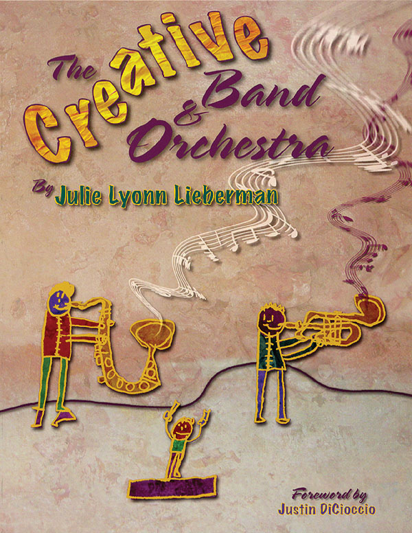 Julie Lyonn Lieberman Justin DiCioccio: The Creative Band and Orchestra: