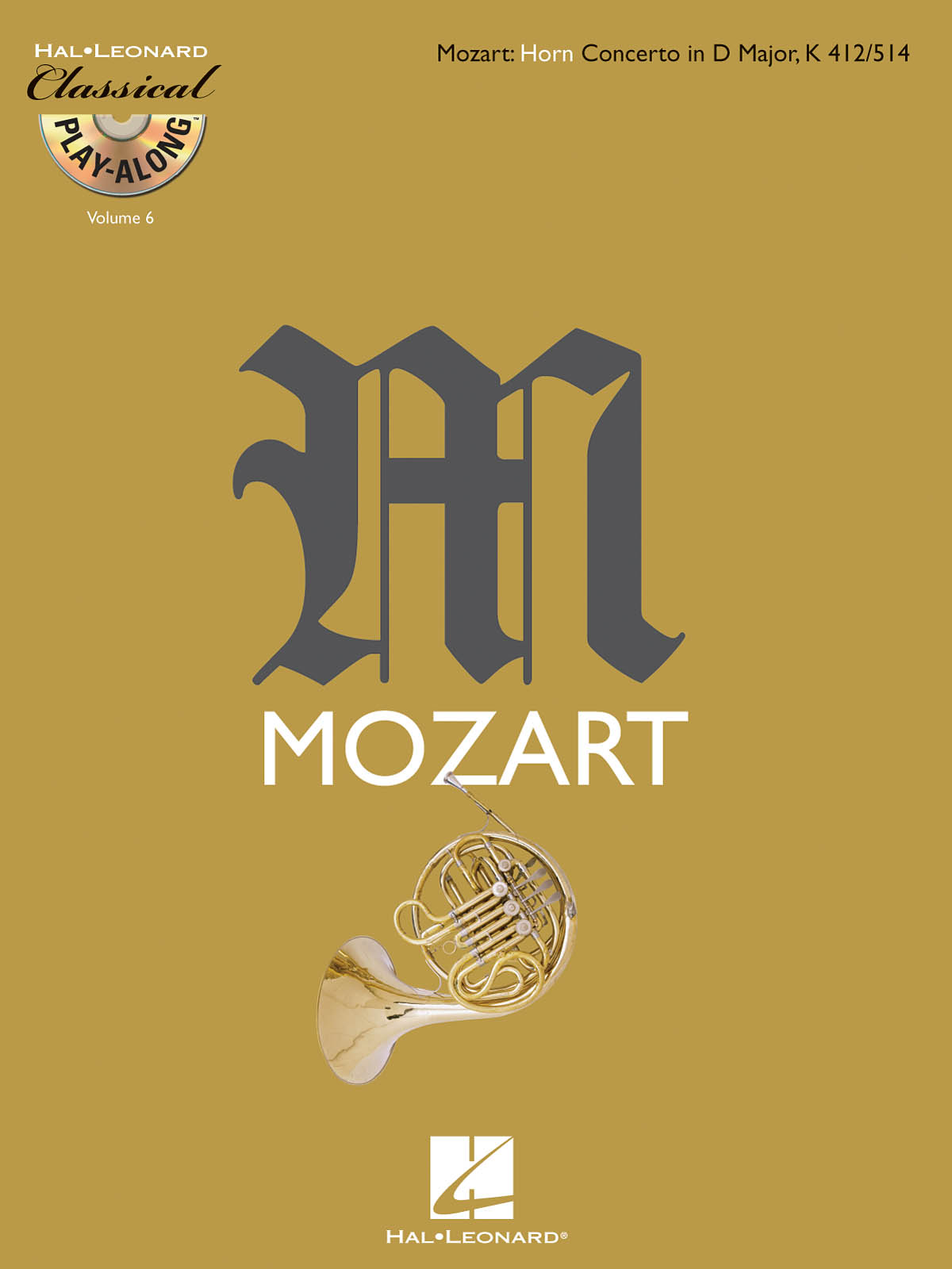 Wolfgang Amadeus Mozart: Horn Concerto in D Major  K412/514: French Horn Solo: