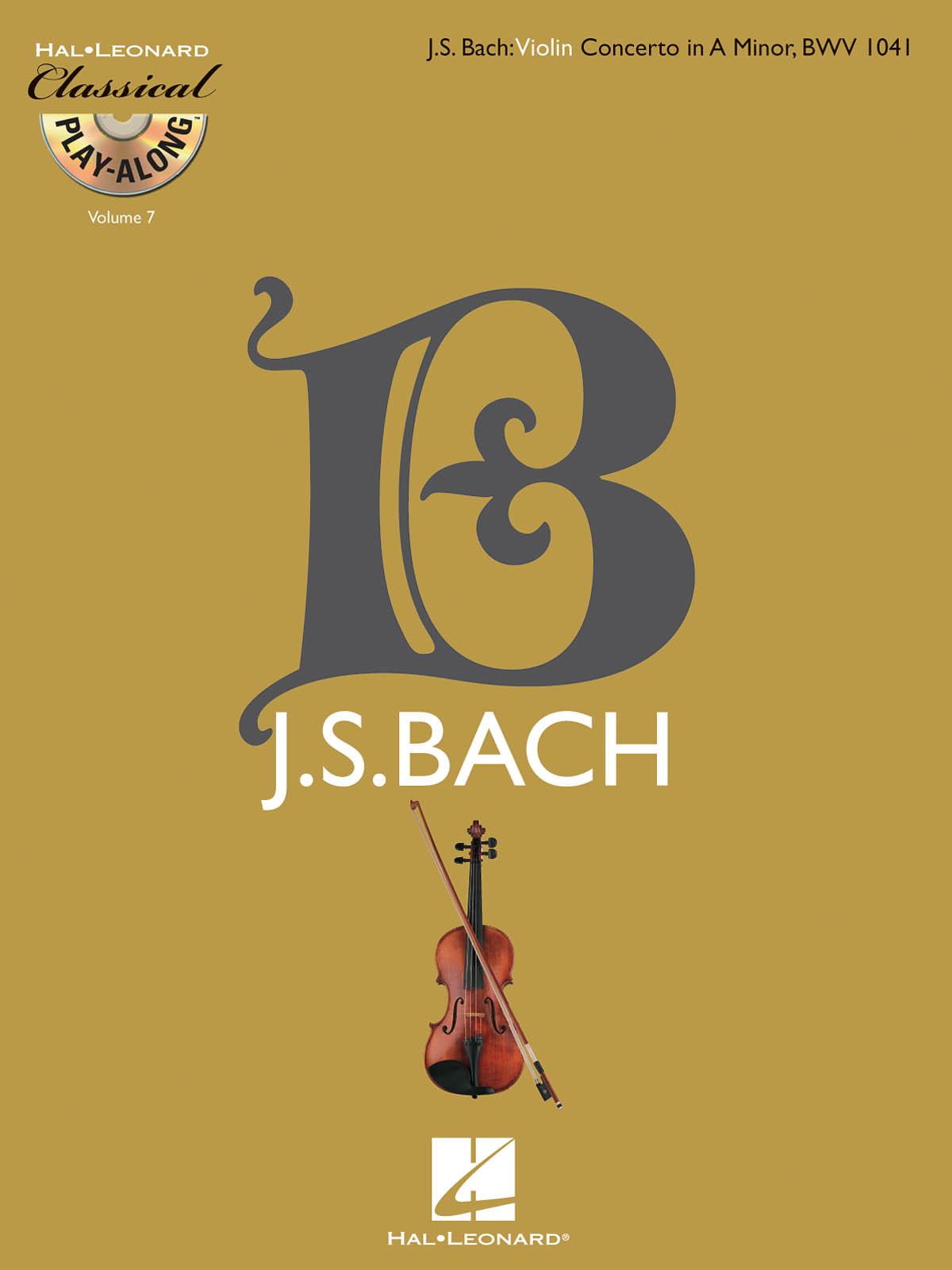 Johann Sebastian Bach: Violin Concerto in A Minor  BWV 1041: Violin: