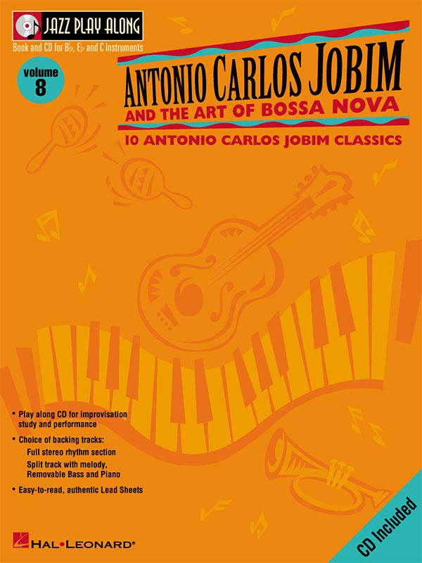 Antonio Carlos Jobim: Antonio Carlos Jobim and the Art of Bossa Nova: Jazz