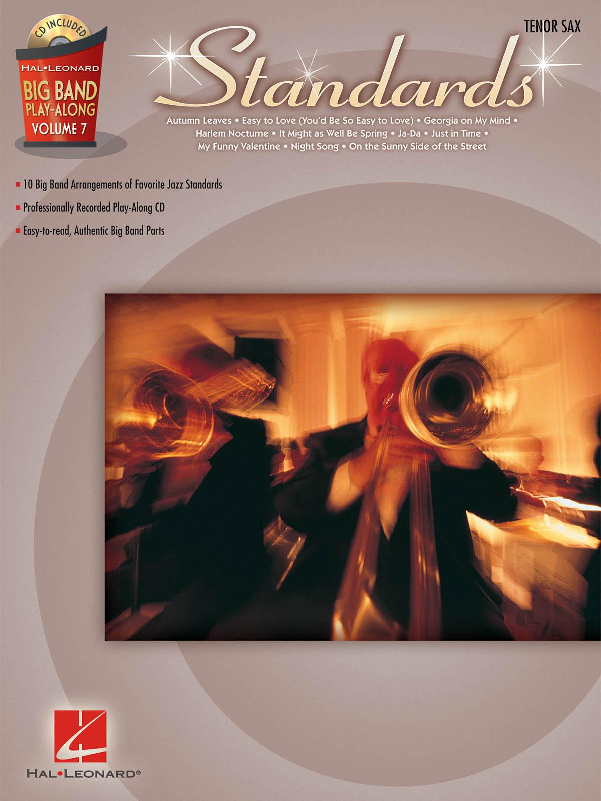 Standards: Big Band Play-Along Volume 7: Tenor Saxophone: Instrumental Album