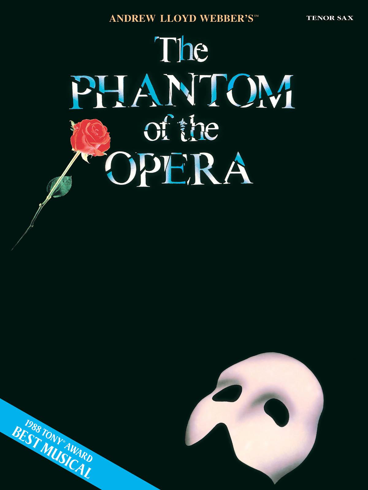 Andrew Lloyd Webber: The Phantom of the Opera: Tenor Saxophone: Instrumental