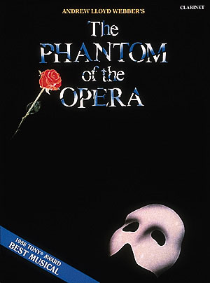 Andrew Lloyd Webber: The Phantom of the Opera: Clarinet Solo: Instrumental Album