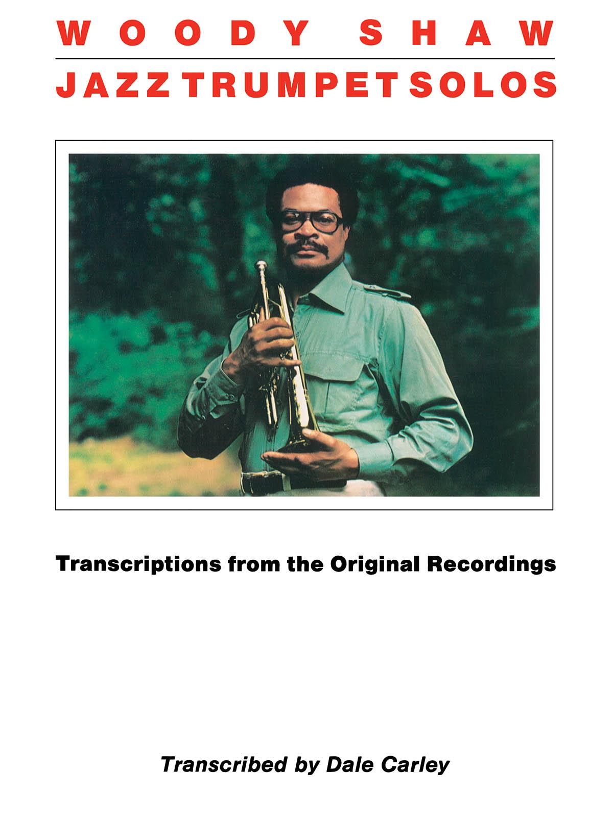 Woody Shaw: Woody Shaw - Jazz Trumpet Solos: Trumpet Solo: Instrumental Album