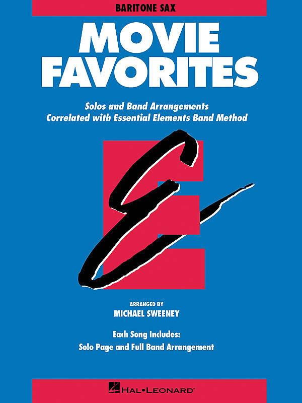 Essential Elements - Movie Favorites (Baritone Sax: Concert Band: Instrumental