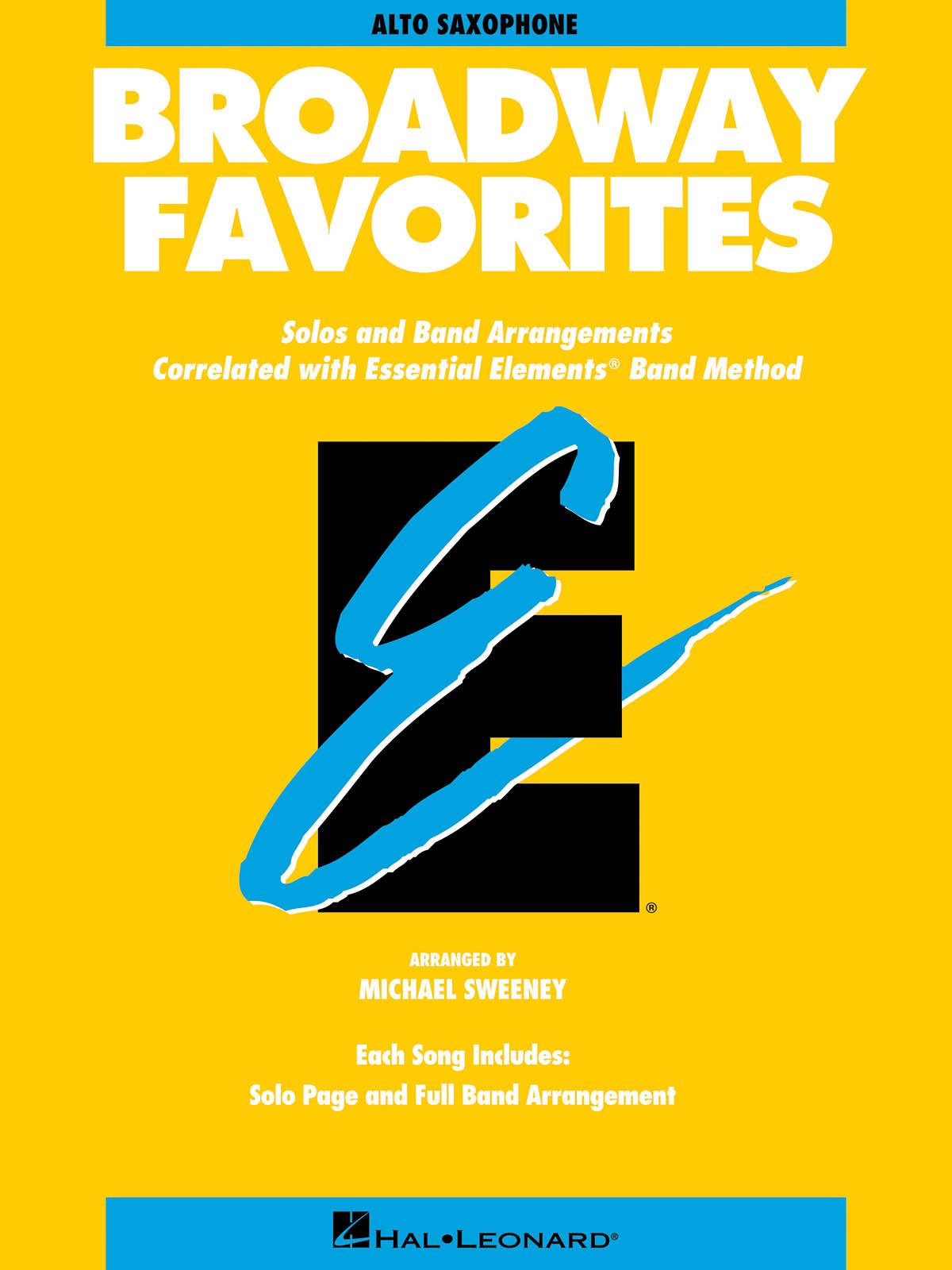 Essential Elements Broadway Favorites (Alto Sax): Concert Band: Score