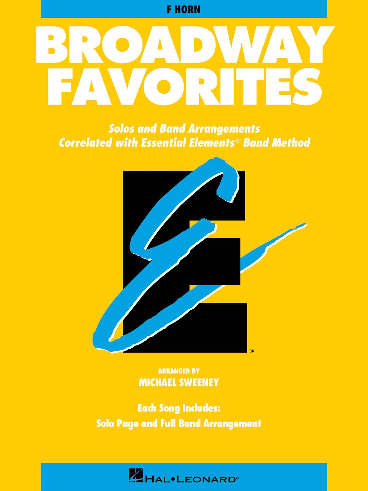 Essential Elements Broadway Favorites (F Horn): Concert Band: Instrumental Album