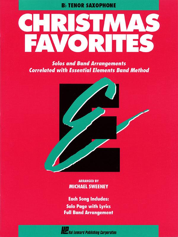 Essential Elements Christmas Favorites - Tenor Sax: Concert Band: Part