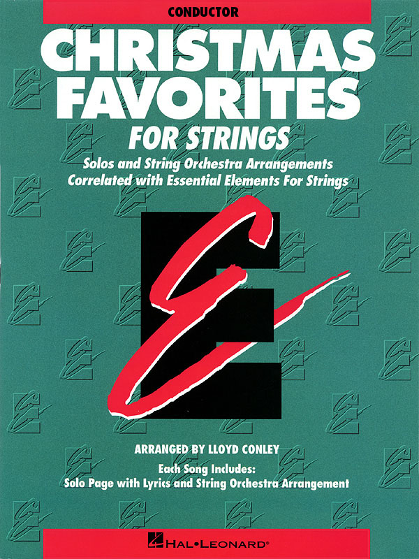 Essential Elements Christmas Favorites for Strings: Orchestra: Book & CD
