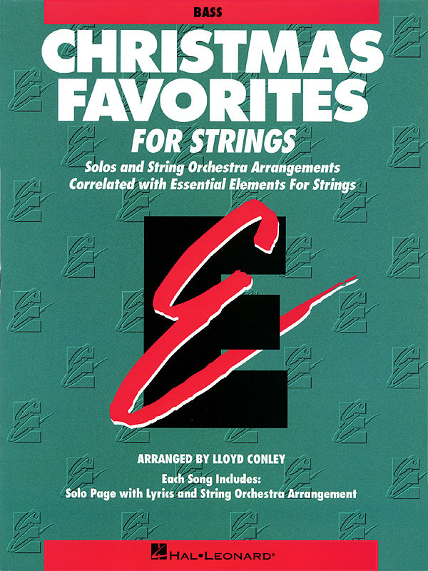 Essential Elements Christmas Favorites for Strings: Orchestra: Score