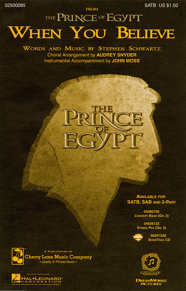 Stephen Schwartz: When You Believe (from The Prince of Egypt): Mixed Choir a