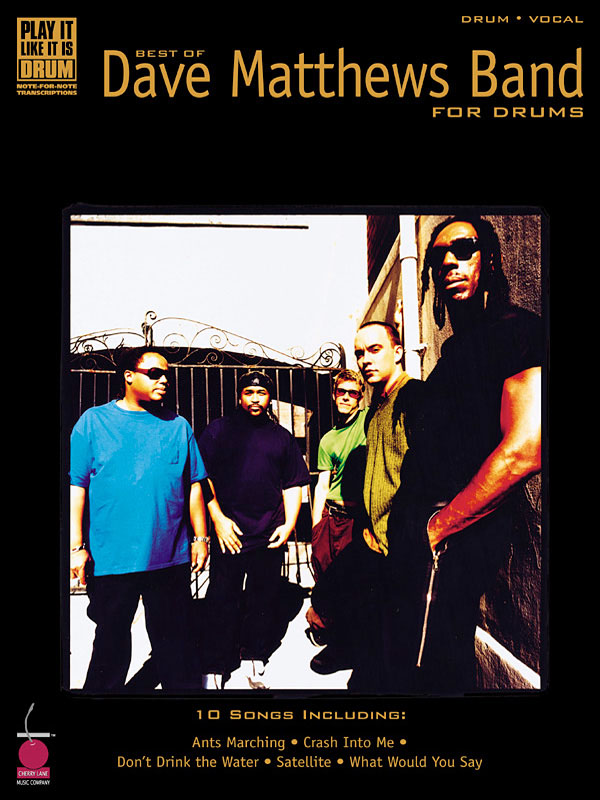 Dave Matthews Band: Best of the Dave Matthews Band for Drums: Drums: