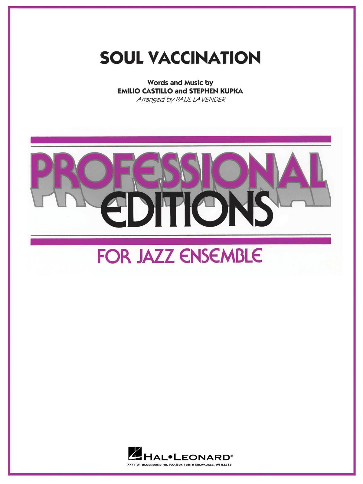 Emilio Castillo Stephen Kupka: Soul Vaccination: Jazz Ensemble: Score & Parts