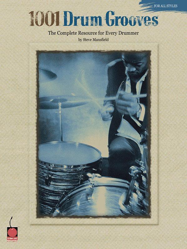 Steve Mansfield: 1001 Drum Grooves: Drums: Instrumental Reference