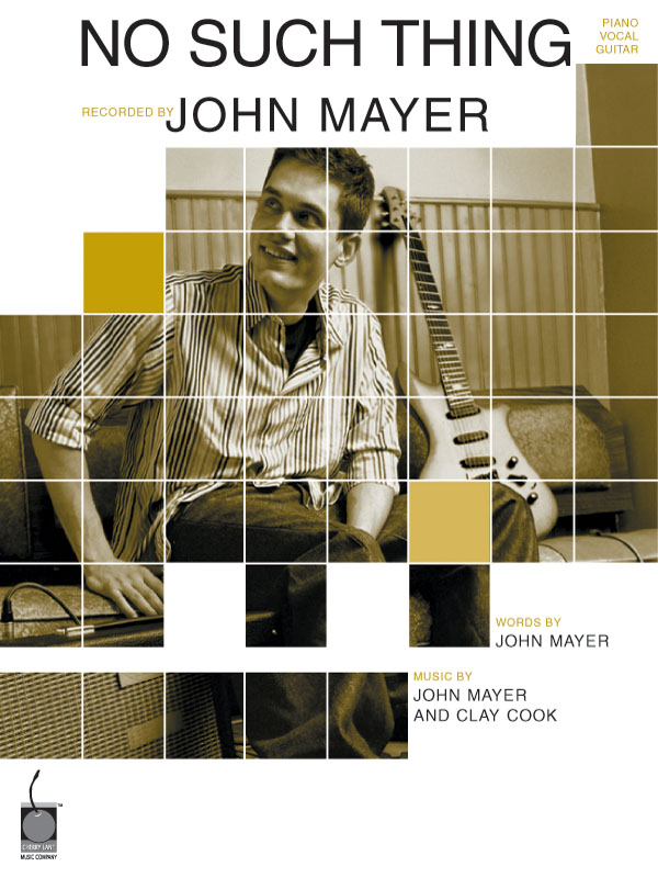 John Mayer: No Such Thing: Piano  Vocal and Guitar: Mixed Songbook