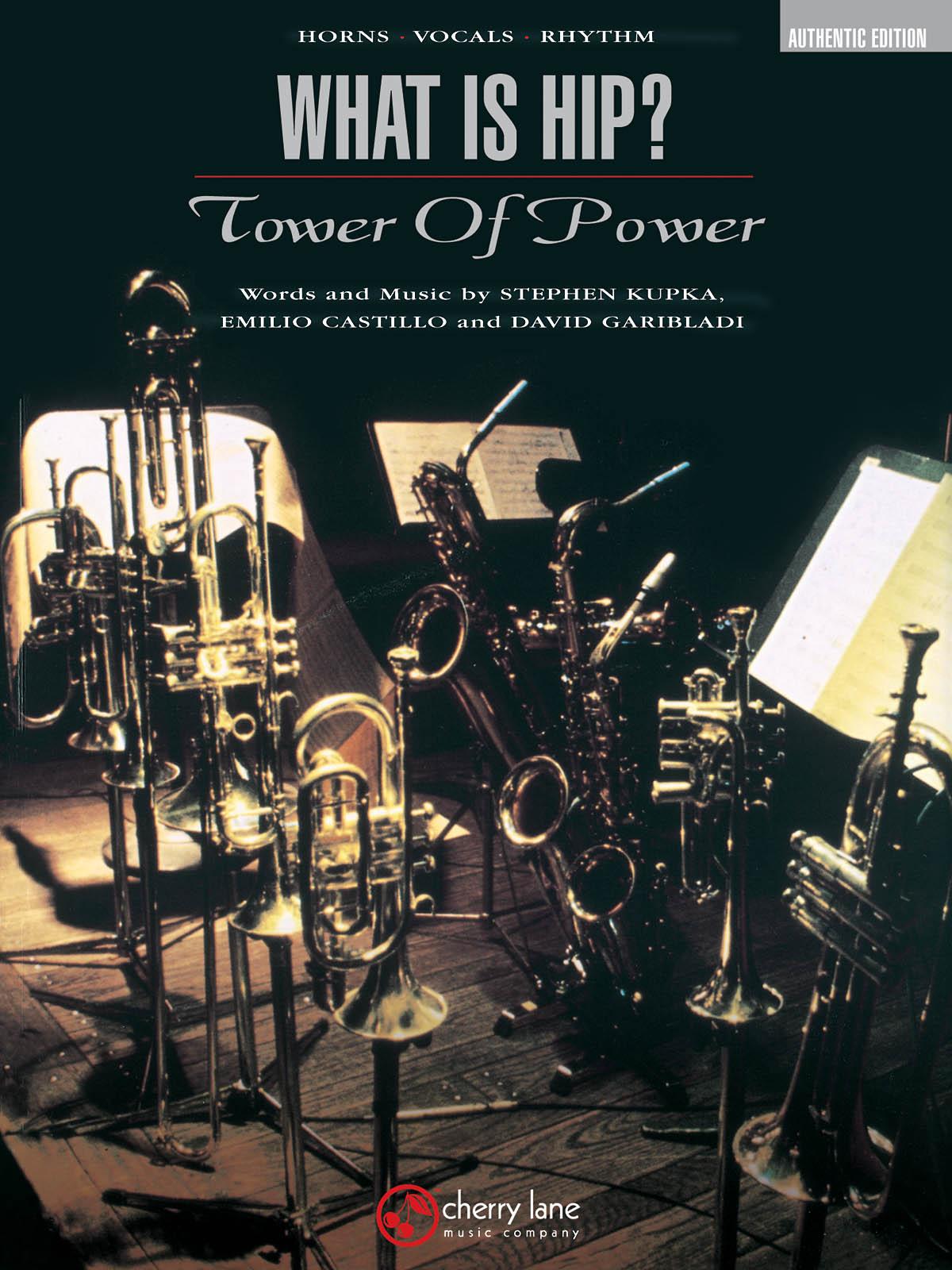 David Garibaldi Emilio Castillo Stephen Kupka: What Is Hip?: Jazz Ensemble:
