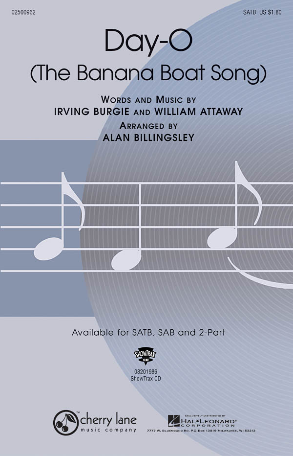 Irving Burgie William Attaway: Day-O: Mixed Choir a Cappella: Vocal Score