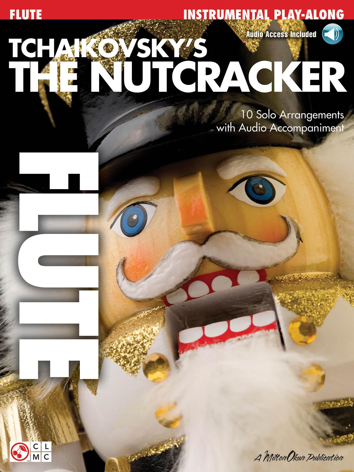 Pyotr Ilyich Tchaikovsky: Tchaikovsky's The Nutcracker - Flute: Flute Solo: