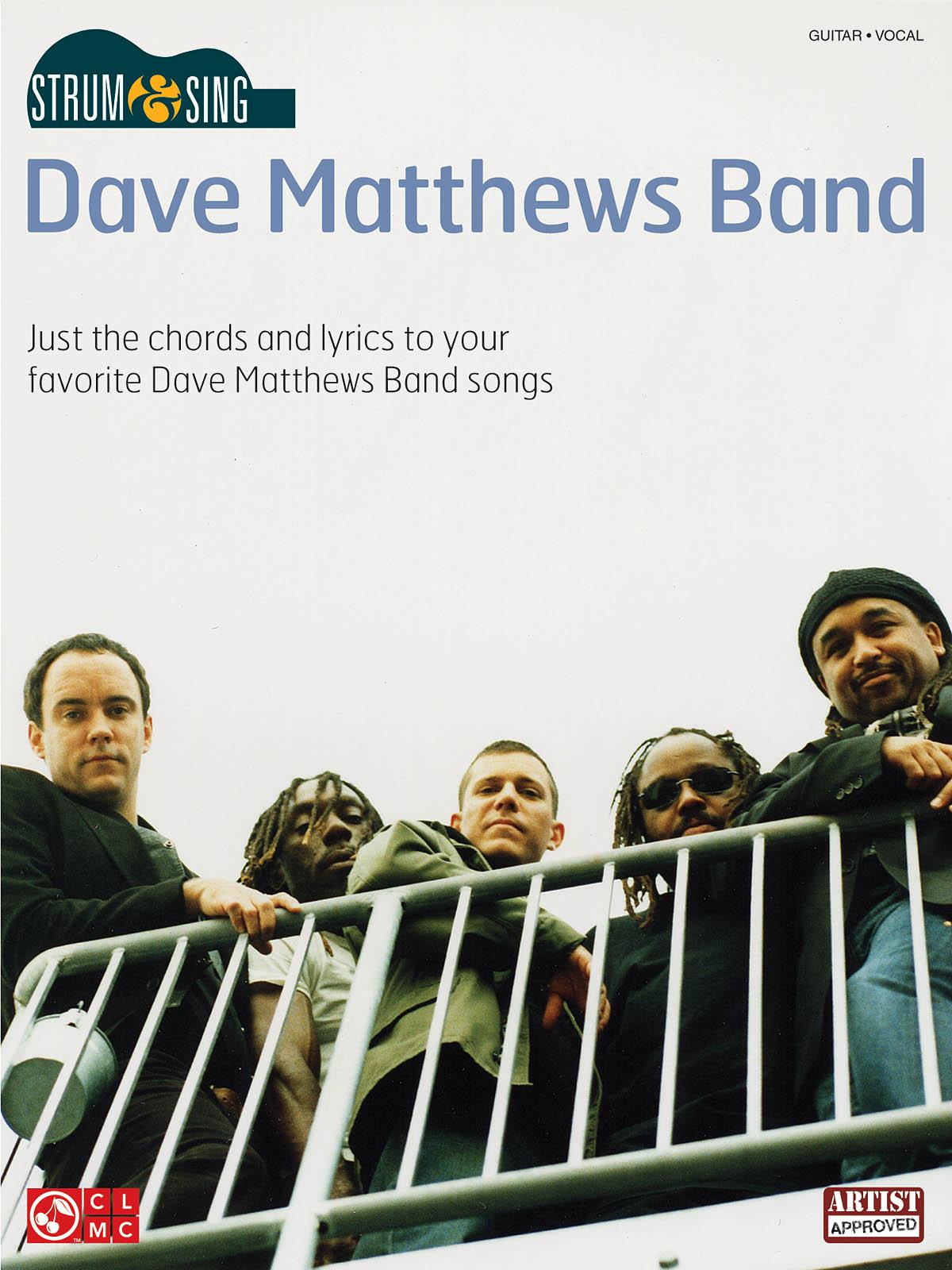 Dave Matthews Band: Strum & Sing Dave Matthews Band: Guitar and Accomp.: