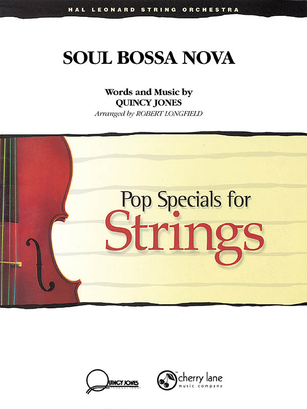 Quincy Jones: Soul Bossa Nova: String Ensemble: Score & Parts