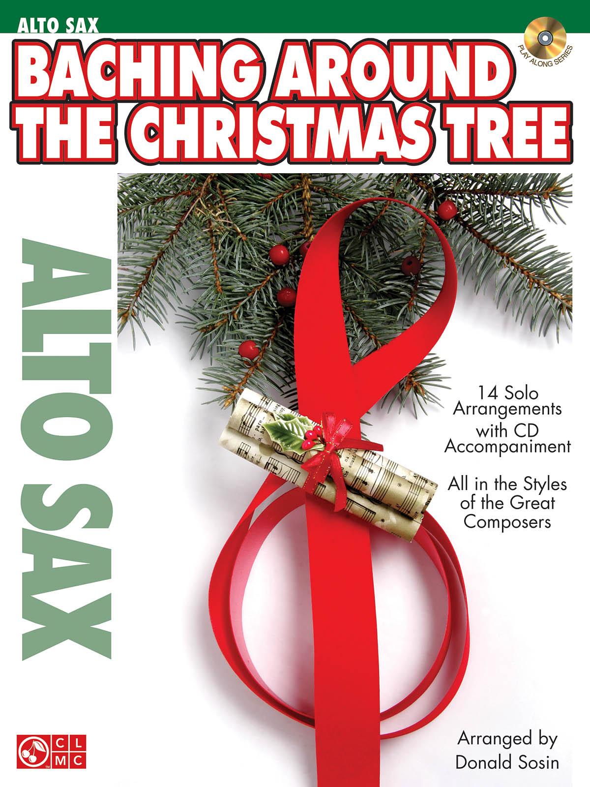 Baching Around the Christmas Tree - Alto Sax: Alto Saxophone: Backing Tracks