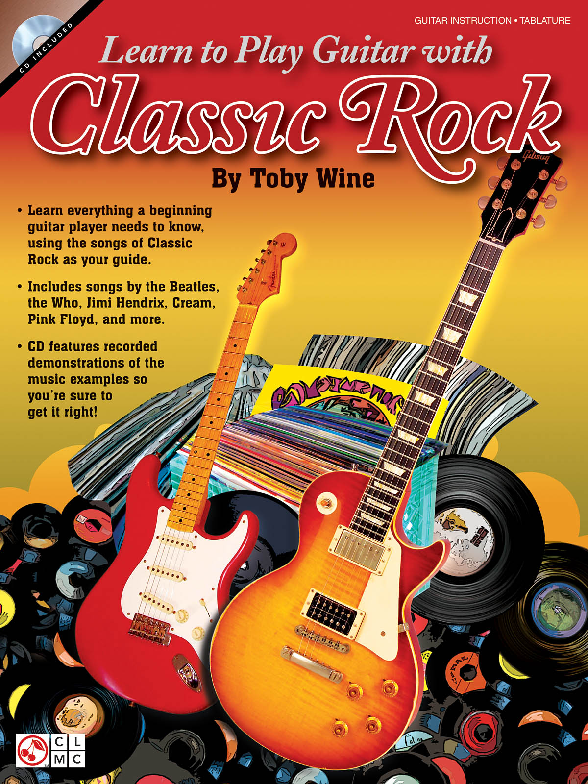 ToWine: Learn to Play Guitar with Classic Rock: Guitar Solo: Instrumental Album