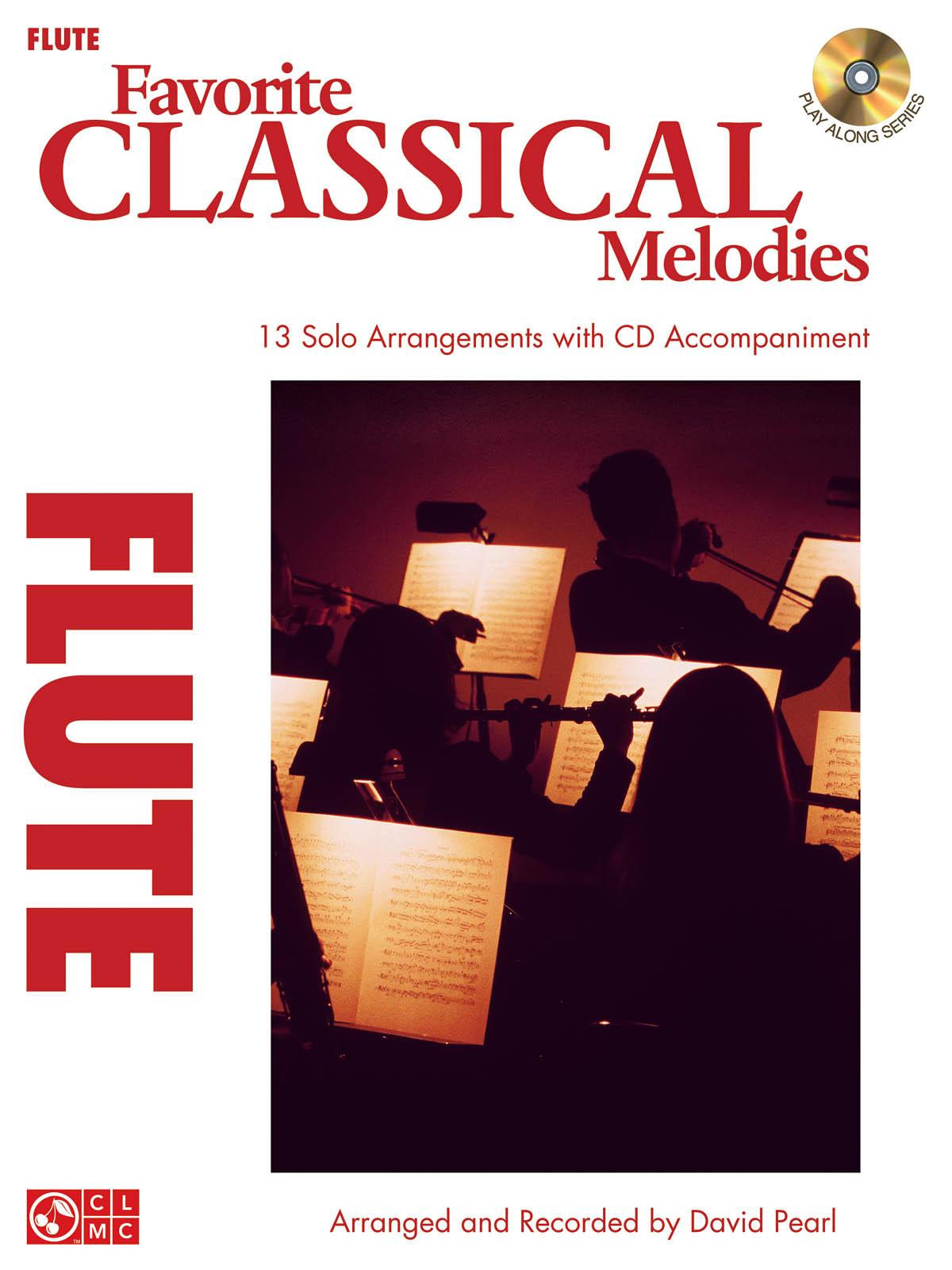 Favorite Classical Melodies - Flute: Flute Solo: Instrumental Album