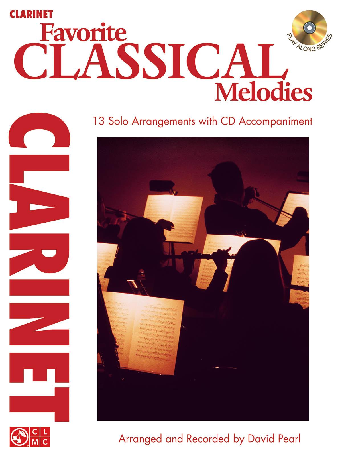 Favorite Classical Melodies - Clarinet: Clarinet Solo: Instrumental Album