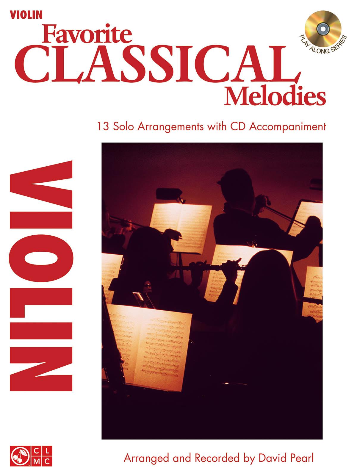 Favorite Classical Melodies - Violin: Violin Solo: Instrumental Album