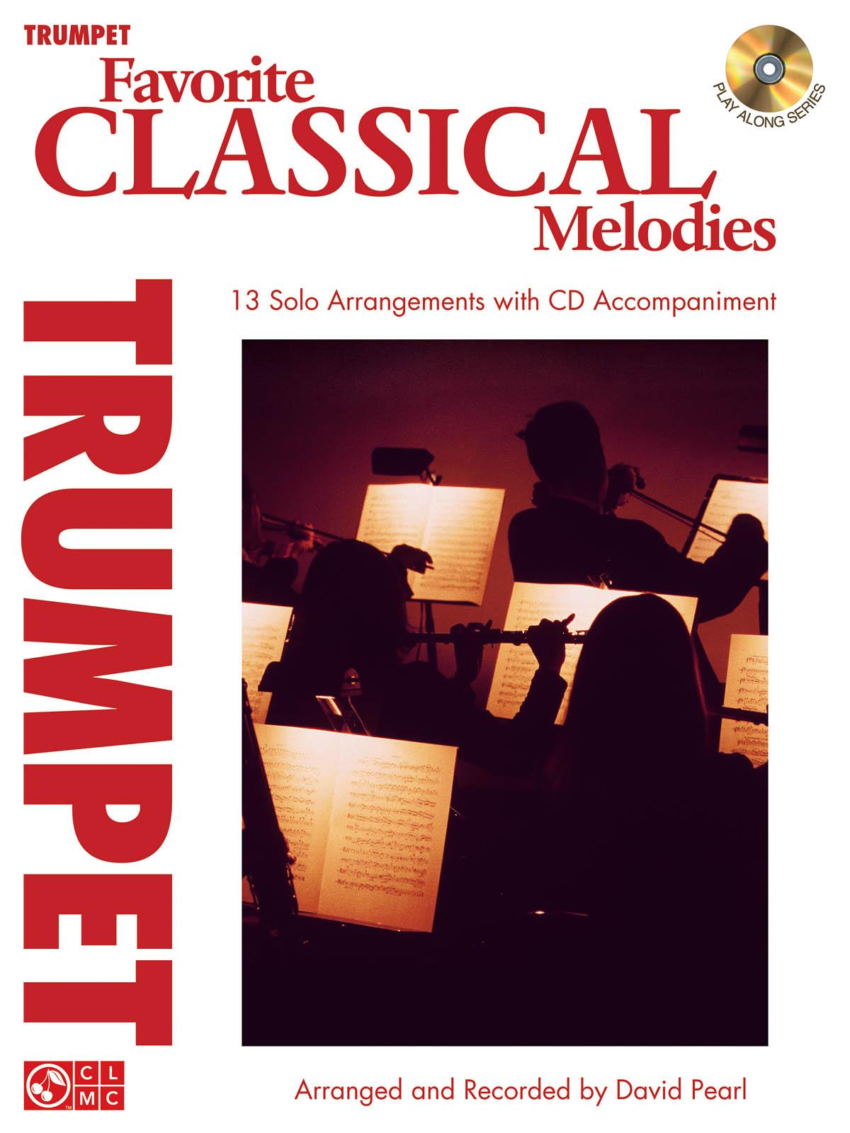 Favorite Classical Melodies - Trumpet: Trumpet Solo: Instrumental Album