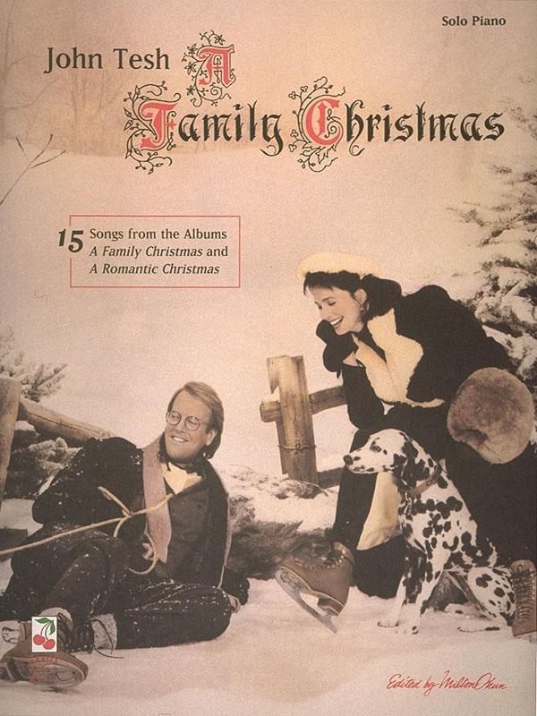 John Tesh: John Tesh - A Family Christmas: Piano: Instrumental Album