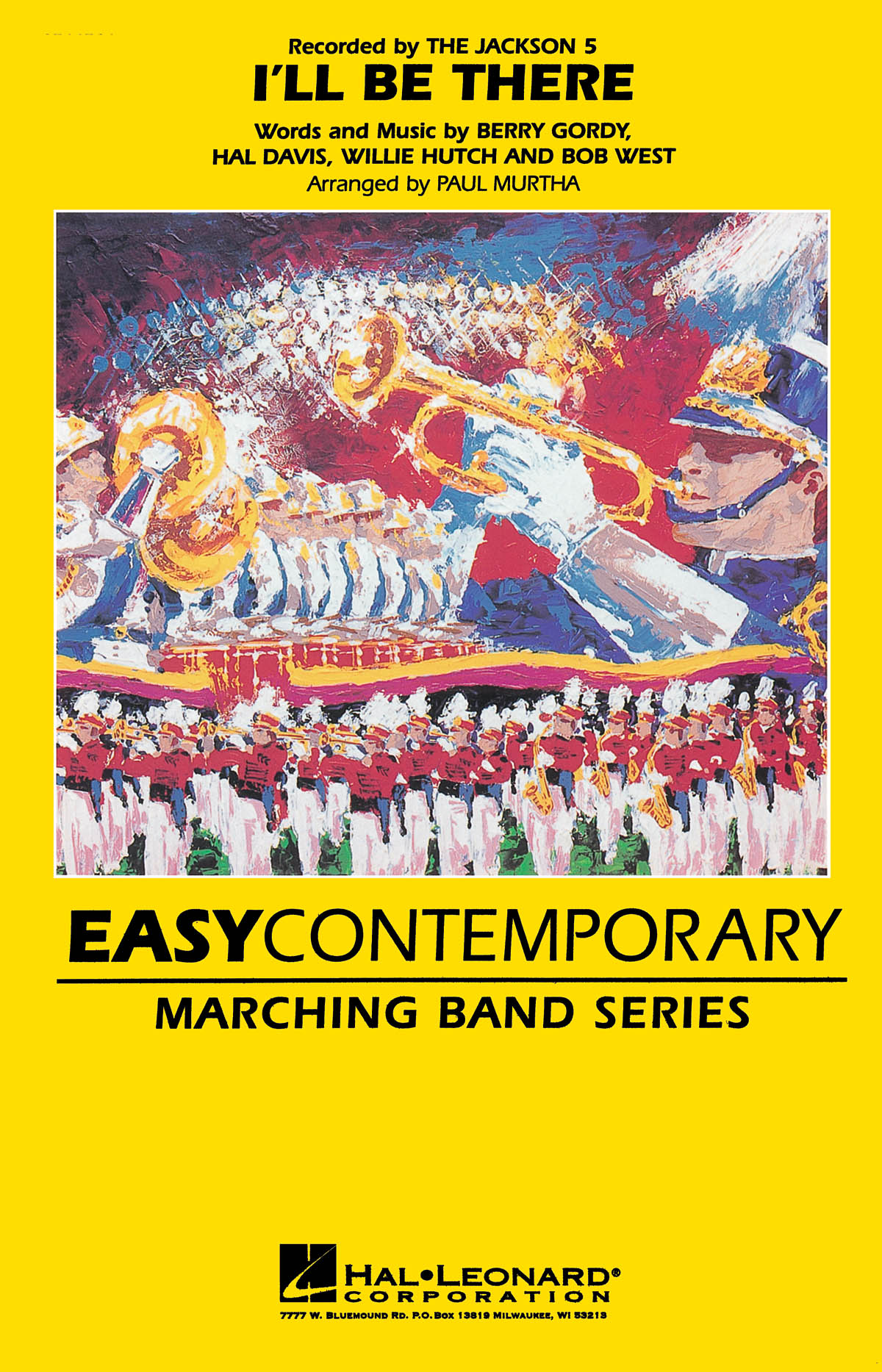 Berry Gordy Bob West Hal Davis Willie Hutch: I'll Be There - Marching Band: