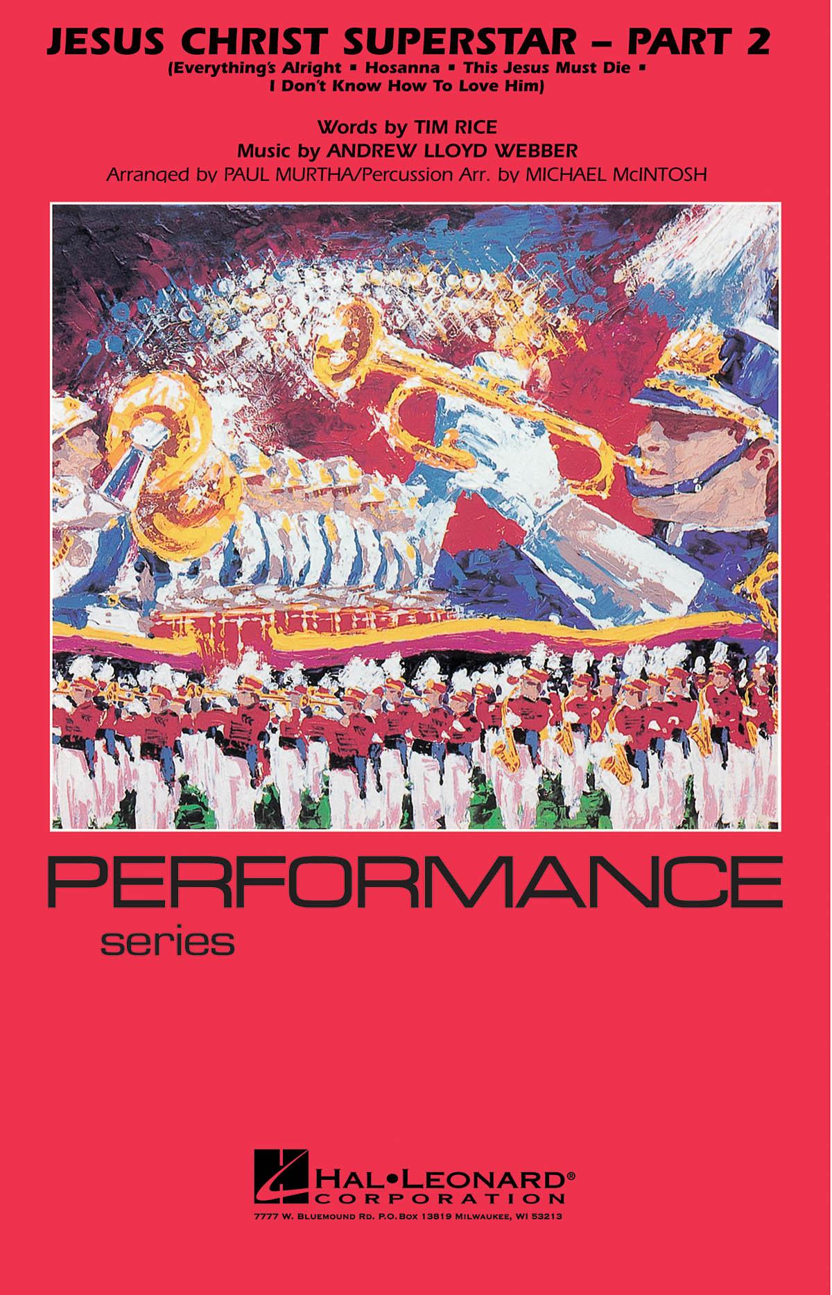Andrew Lloyd Webber: Jesus Christ Superstar - Part 2: Marching Band: Score &
