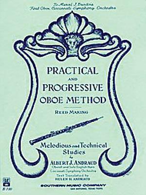 Albert Andraud: Practical and Progressive Oboe Method (Reed Maki): Oboe Solo: