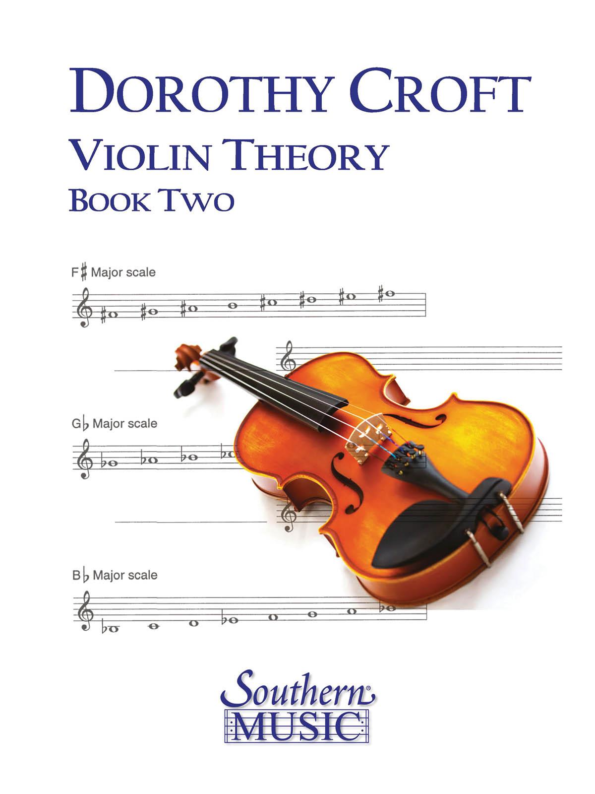 Dorothy Croft: Violin Theory for Beginners  Book 2: Violin Solo: Instrumental