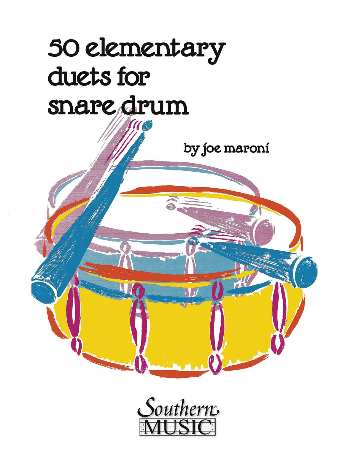 Joe Maroni: Fifty Elementary Duets For Snare Drum: Snare Drum: Instrumental