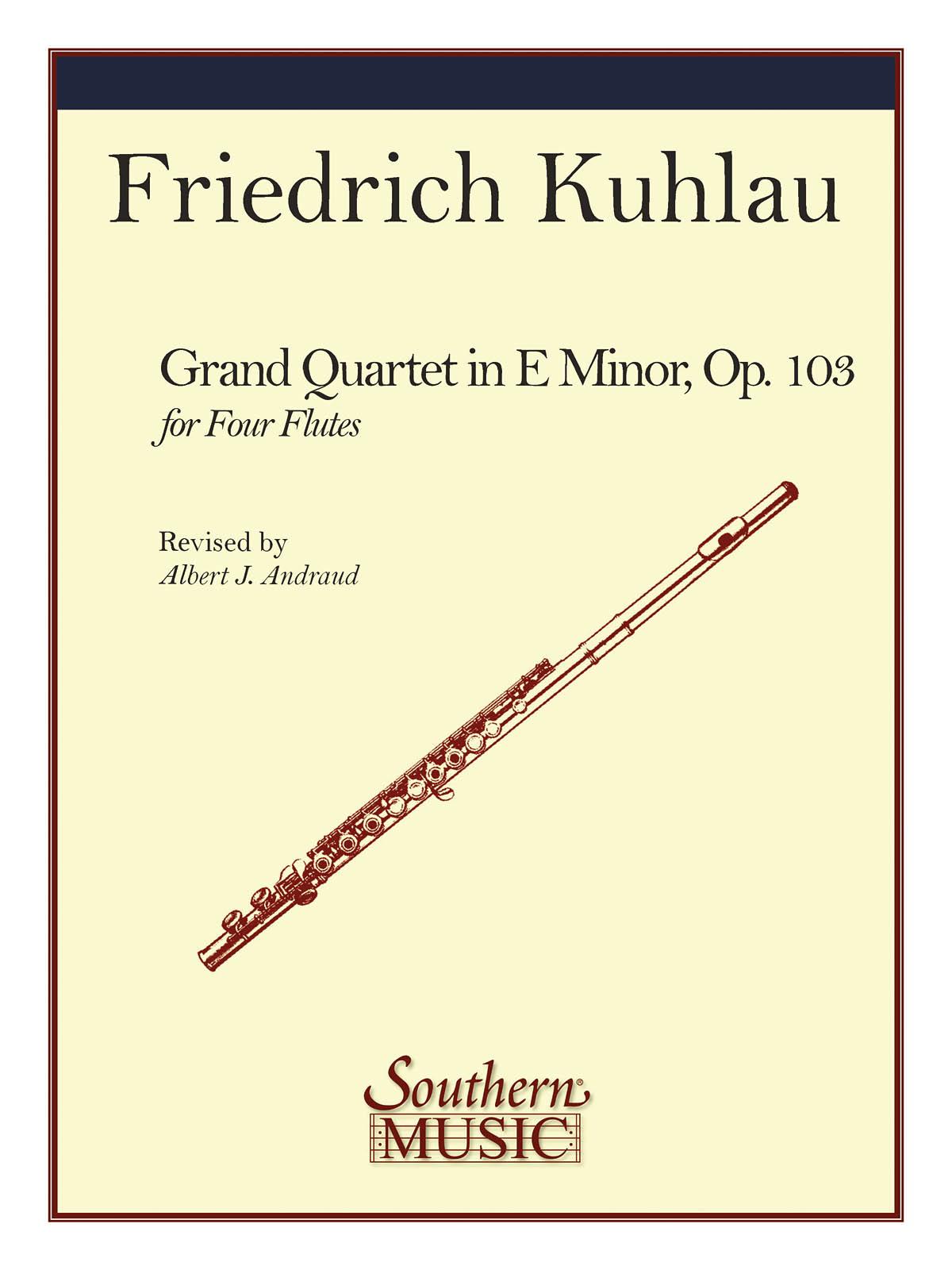 Friedrich Kuhlau: Grand Quartet  Op 103: Flute Ensemble: Score