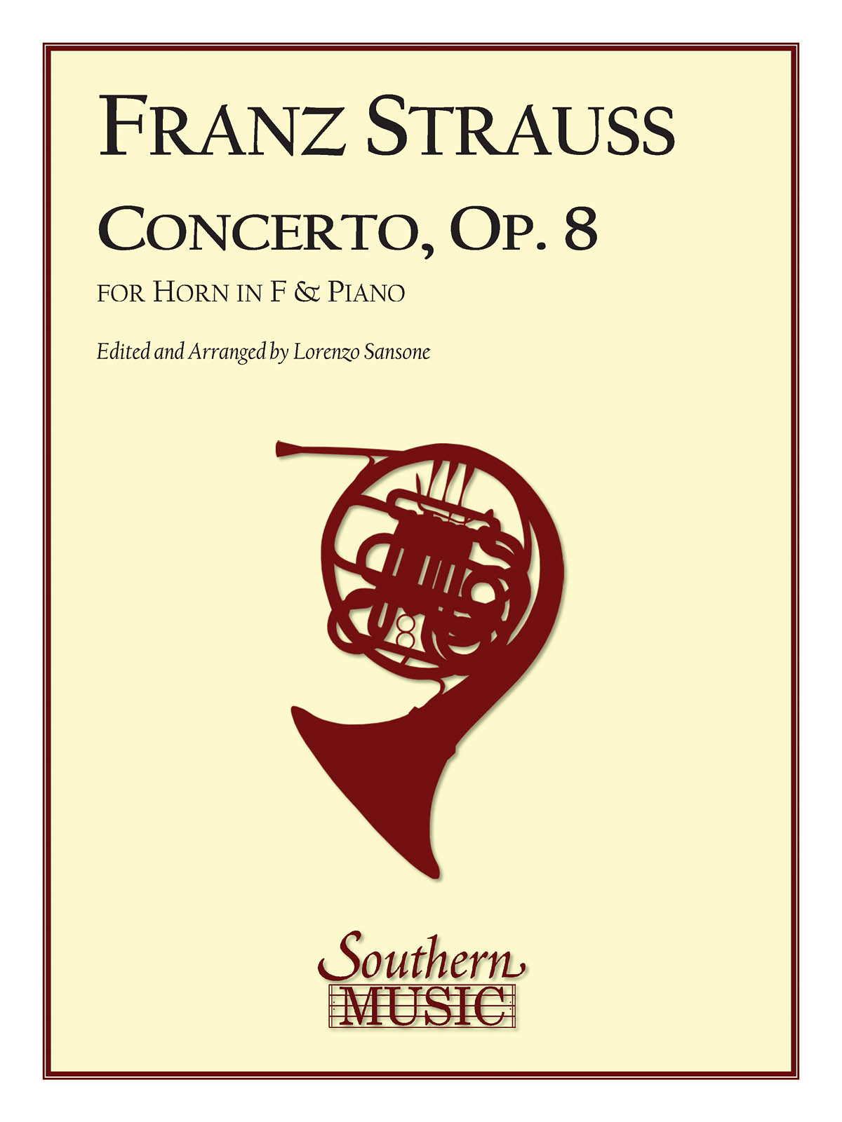Franz Strauss: Concerto In C Minor  Op. 8: French Horn Solo: Instrumental Album