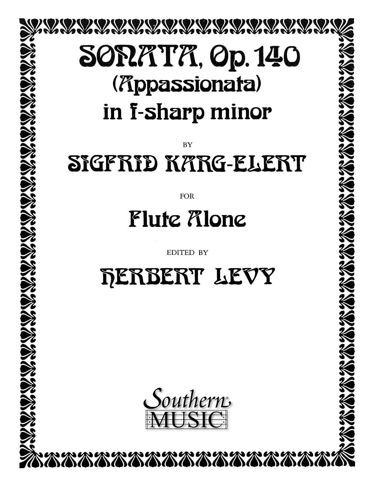 Sigfrid Karg-Elert: Sonata in F Sharp Minor  Op. 140: Flute Solo: Instrumental