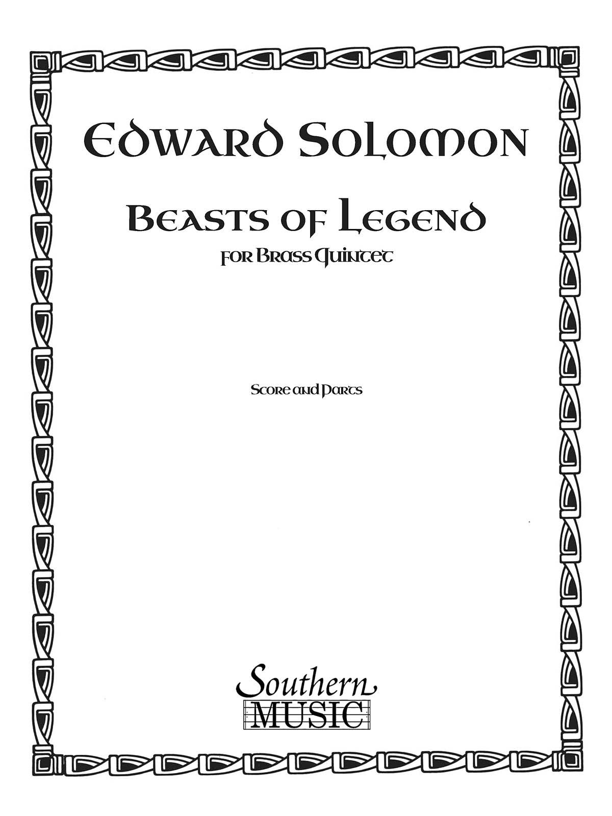 Edward Solomon: Beasts Of Legend: Brass Ensemble: Score