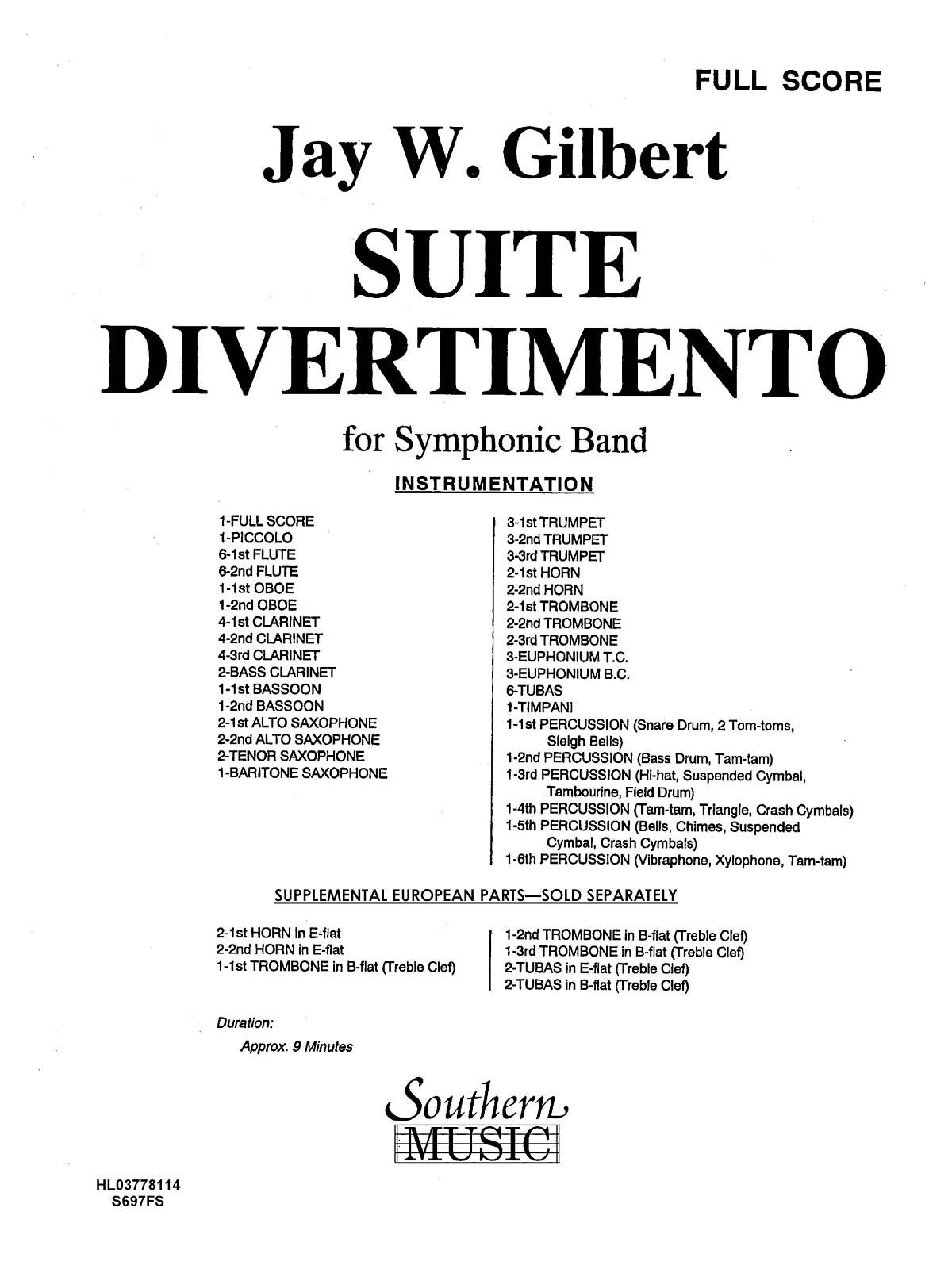 Jay W. Gilbert: Suite Divertimento: Concert Band: Score