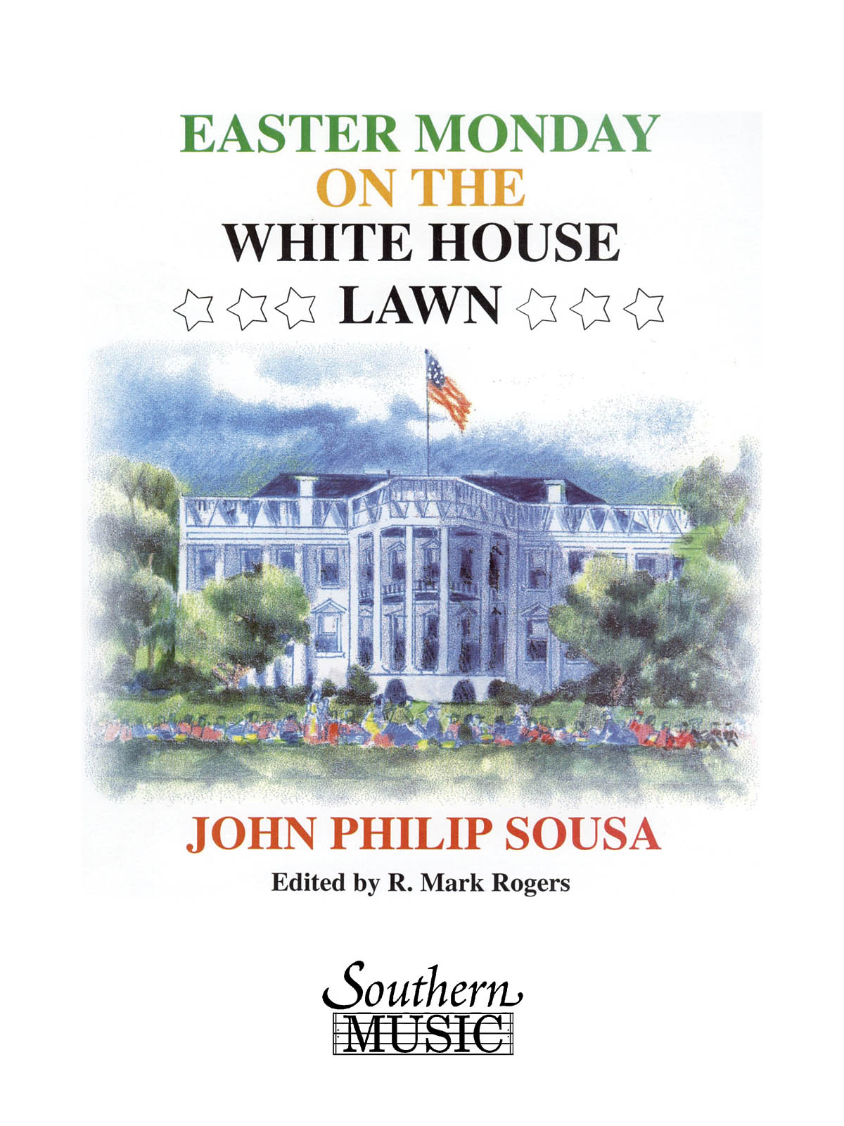 John Philip Sousa: Easter Monday On The White House Lawn From Tales O: Concert