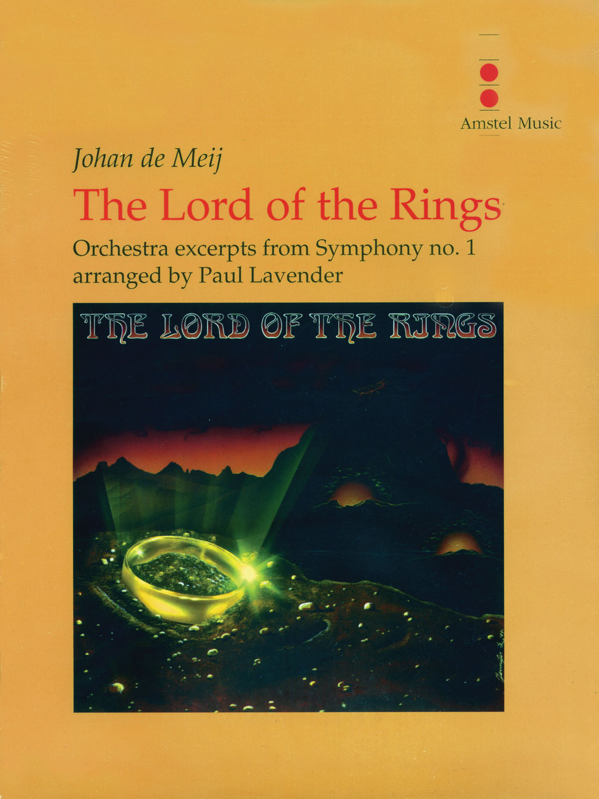 Johan de Meij: The Lord of the Rings (Excerpts Orchestra): Orchestra: Score &
