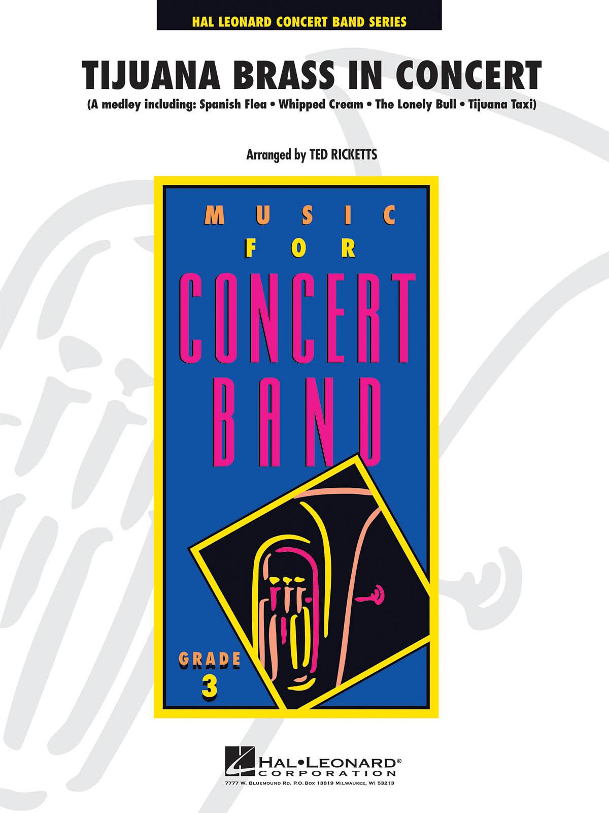 Tijuana Brass in Concert: Concert Band: Score & Parts