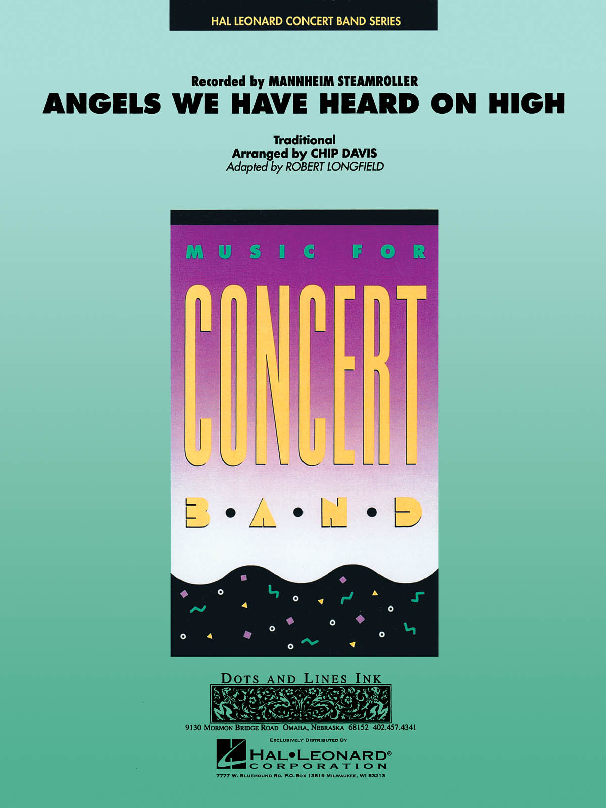 Mannheim Steamroller: Angels We Have Heard on High: Concert Band: Score & Parts