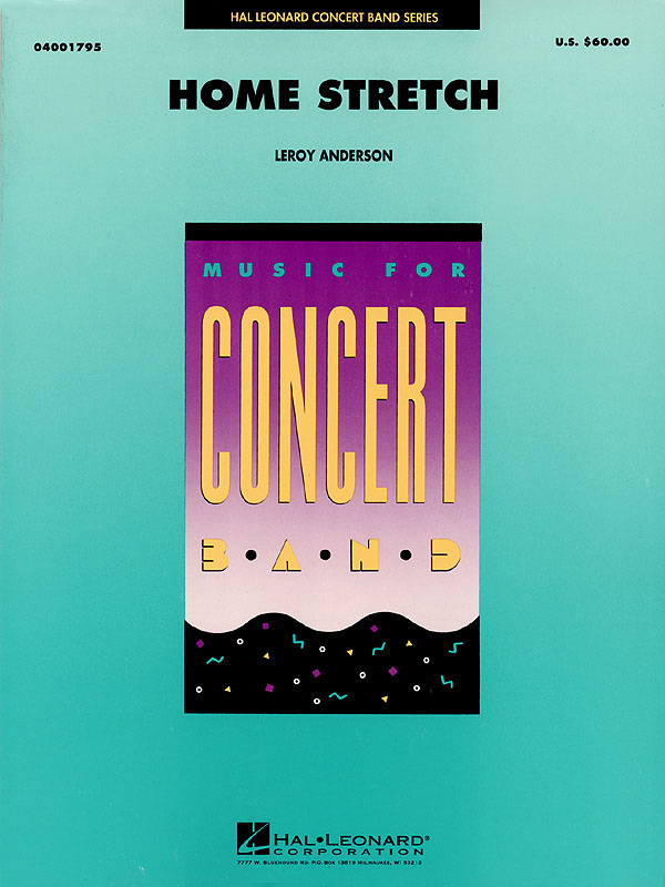 Leroy Anderson: Home Stretch: Concert Band: Score & Parts