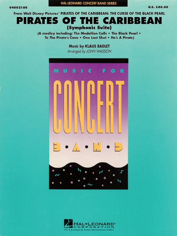 Klaus Badelt: Pirates of the Caribbean (Symphonic Suite): Concert Band: Score &
